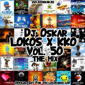 DJ OSKAR - LOKOS X KKO - THE MIX