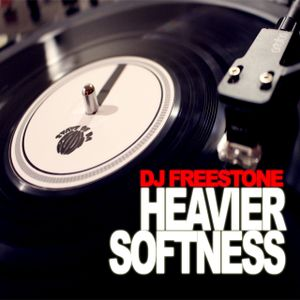 DJ Freestone - Heavier Softness