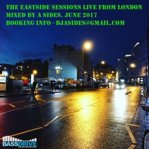 The Eastside Sessions Live From London - June 2017