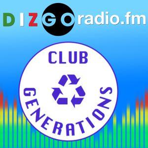 week 18 2014) Club Generations Live mix on Dizgo Radio FM