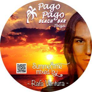 1507 Summertime Pago Pago Ibiza by Rafa Ventura Dj