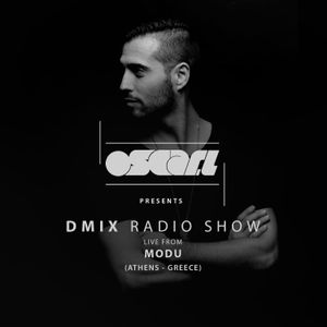 WEEK46 Oscar L Presents - DMix Radioshow November 2016 - Live At  MODU, Athens (Greece)