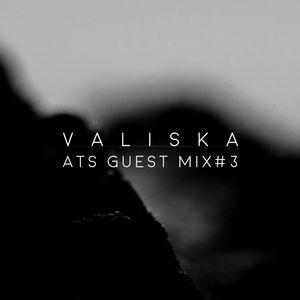 Valiska ATS Guest Mix #3