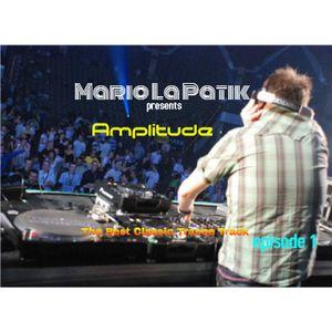 Mario La Patik - Amplitude ( The Best Classic Trance Track )episode.1