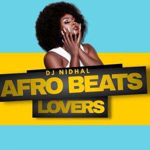 Afrobeat lovers 2021 - DJ NIDHAL
