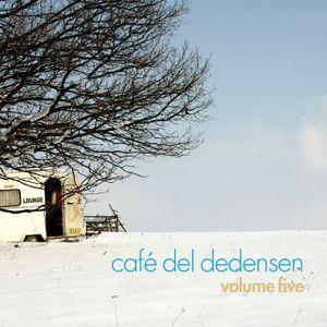 Cafe del Dedensen volume 5