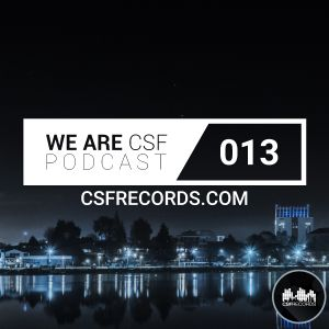 WE ARE CSF PODCAST - EPISODE 013