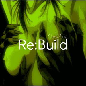Re:Build Phase=I