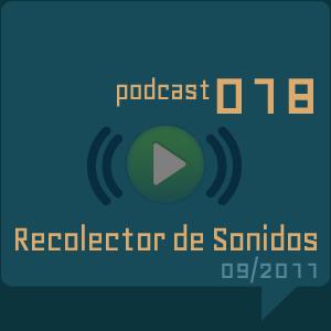 RECOLECTOR DE SONIDOS 018 - 09/2011