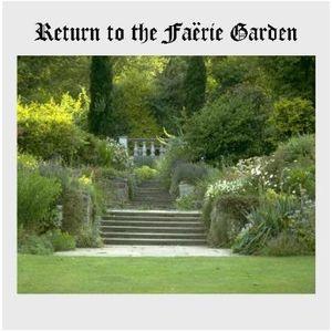 Return To The Faërie Garden - segment 1/3