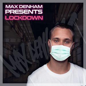 LOCKDOWN VOL.1 // @MaxDenham