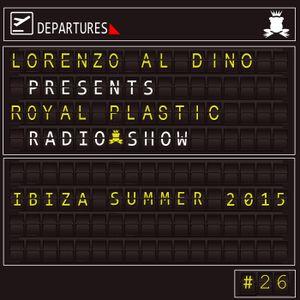Ibiza LIFE Radio Show #26  with Lorenzo al Dino - Ibiza summer 2015