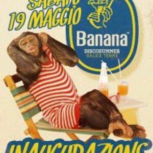 Banana Disco Summer - Inaugurazione - Urlando contro il cielo