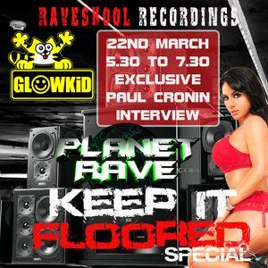 GL0WKiD Generation X [RadioShow] pres. 'Keep It Floored' Special - Planet Rave Radio (22MAR.2016)