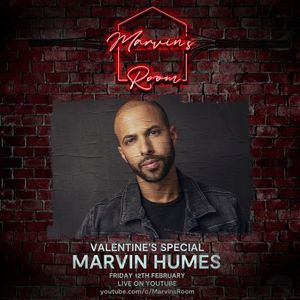 Marvin's Room LIVE Valentine's Special - Marvin Humes