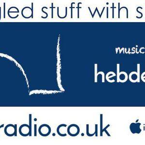 Newfangled Stuff with Shane Lee (01/03/17) - Hebden Radio