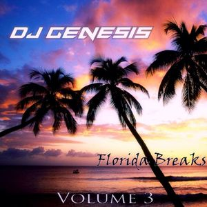 DJ Genesis - Florida Breaks Classics Volume 3