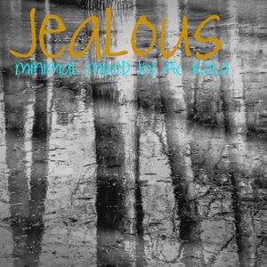 [Jealous] minimal session mixed by Ac Rola  ........For you baltring !!!!