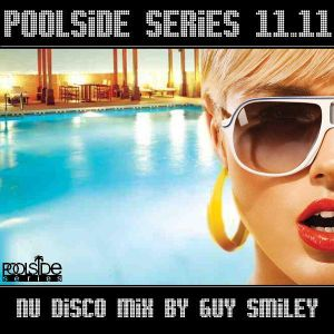 Poolside Series 11.11. - mixed by Guy Smiley