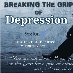 Breaking The Grip Of Depression (3)