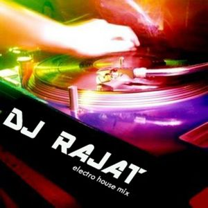 Electro House Mix-DJ Rajat