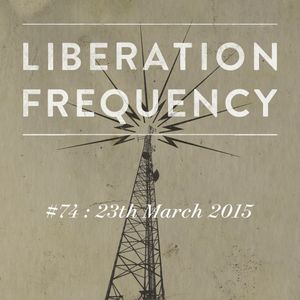 Liberation Frequency #74
