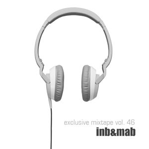INB & MAB - Exlusive Tunez // Techouse Digital Mixtape Vol. 46
