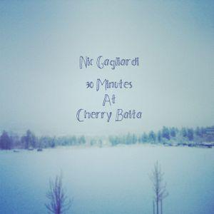 30 Minutes At Cherry Baita