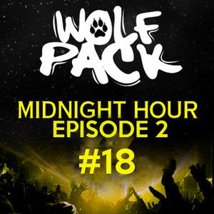Wolfpack Midnight Hour Episode 2 #18