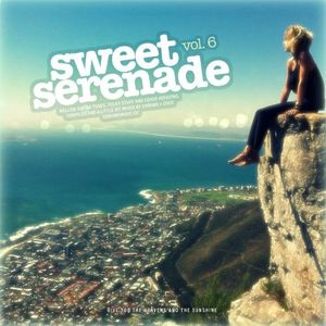 Sweet Serenade Vol 6 [Mixtape - compiled & a little bit mixed by chrome + coco]