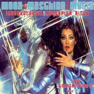 "Moog Maschine Musik - Live Transmission #2 ""Sex in Space"""