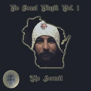 No Coast Muzik vol. 1 - The Hermit