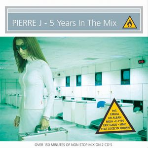 Archive 1999 - Pierre J - 5 Years In The Mix - 2