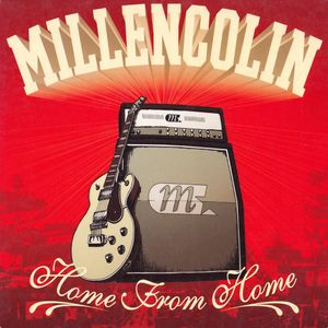 "Millencolin's ""Home From Home"""