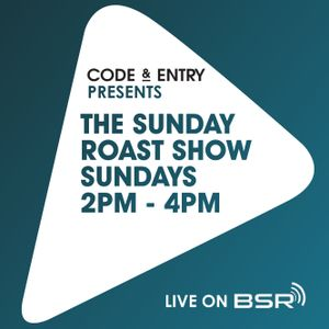 Code & Entry Presents - The Sunday Roast Show - 5th May 2019