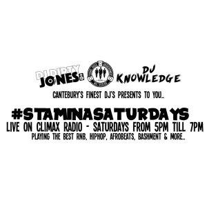 Climax Radio - Stamina Saturdays - DJ Dirty Jones B2B DJ Knowledge