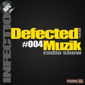 INFECTION DJ's - Defected Muzik #004