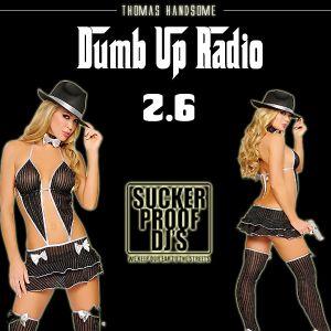 Thomas Handsome - Dumb Up Radio 2.6
