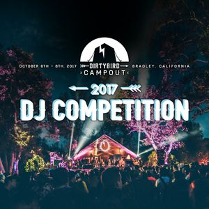 Dirtybird Campout 2017 DJ Competition w/ BOH Curly & MC Lady SD