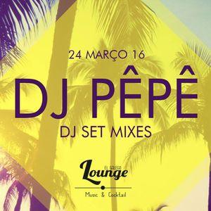 DJPêPê Set Mixes - El Galego Lounge Set (25.03.2016)