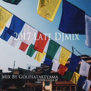 【Vinyl only】2017Latemix