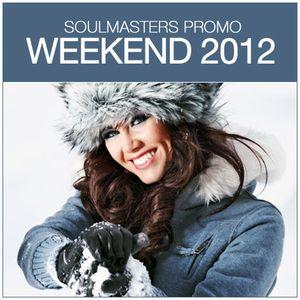 SOULMASTERS - Weekend 2012