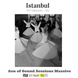 Istanbul (The Taboocast - July 2016)