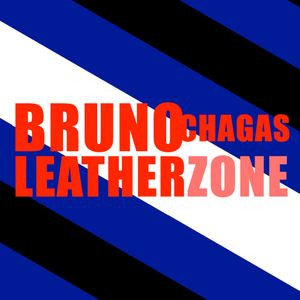 Bruno Chagas - Leather Zone