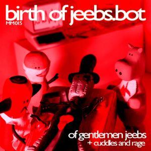 m|m 015: birth of jeebs.bot