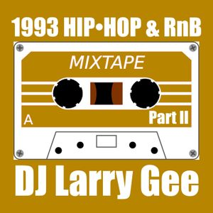 1993 Hip-Hop & RnB Mix (pt. II)