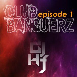 Club Bangerz (episode 1)