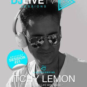 DJ LIVE TV Session #21 - Itchy Lemon
