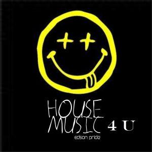 HOUSE MUSIC 4 U
