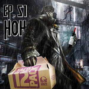 """Hall of Heros - Episode 51 """"This Was Delicious"""""""